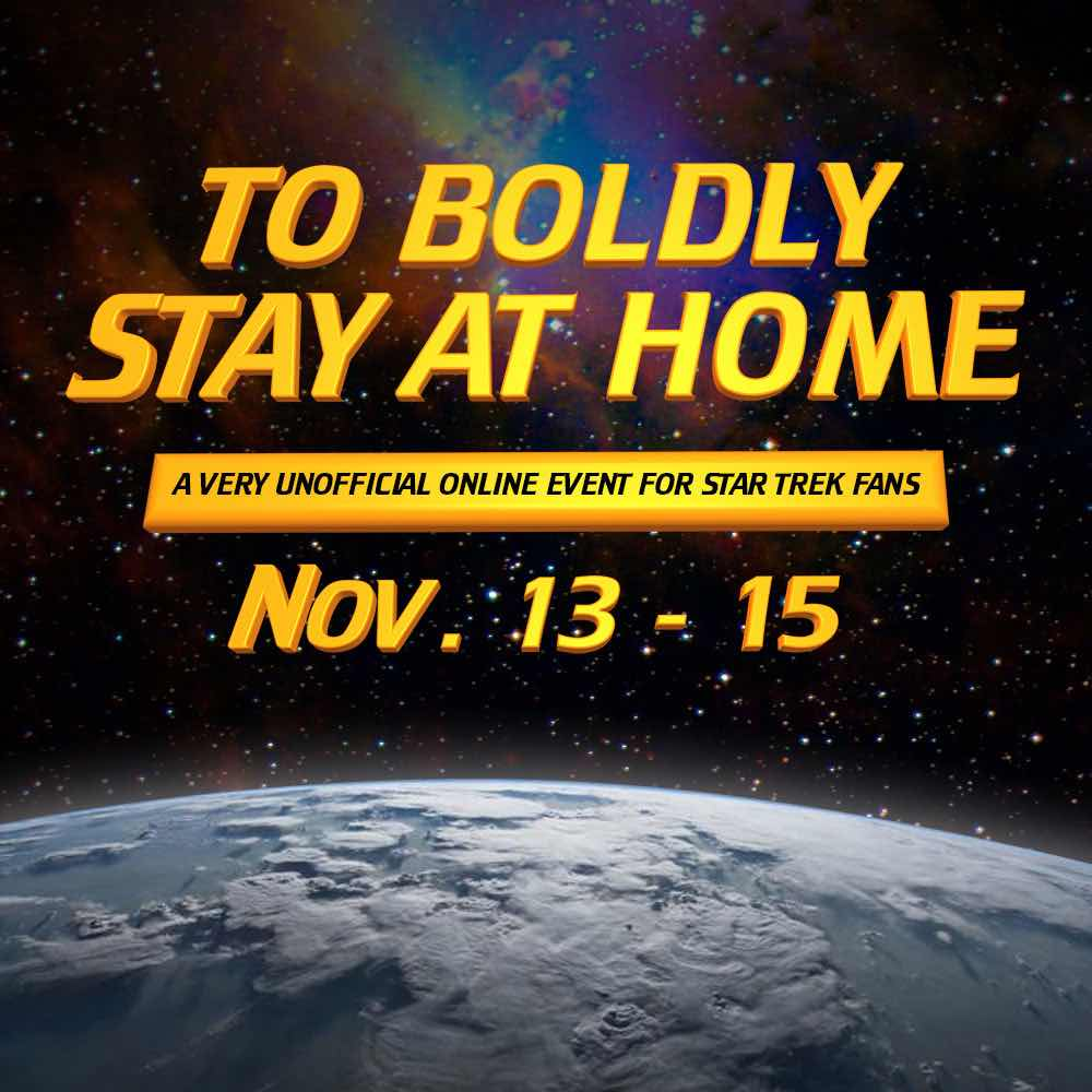 To Boldly Stay At Home event