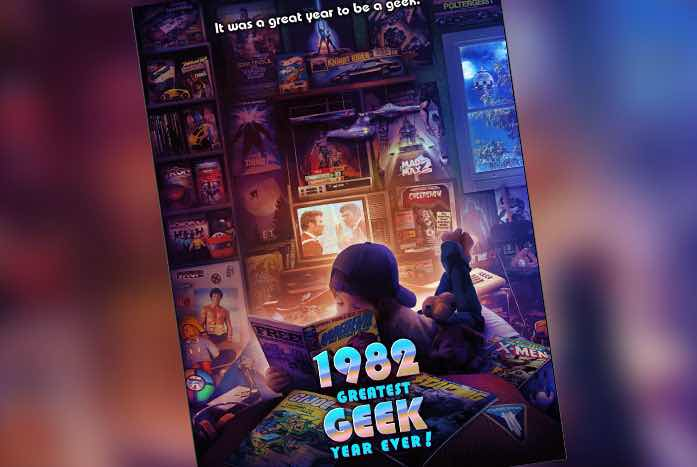 """The incredible poster for """"1982: The Greatest Geek Year Ever."""""""